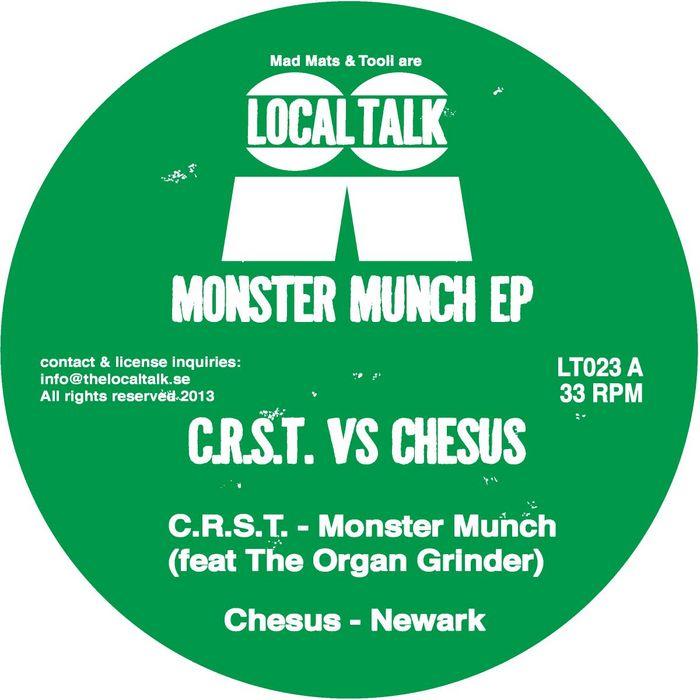 C.R.S.T. VS CHESUS - Monster Munch EP