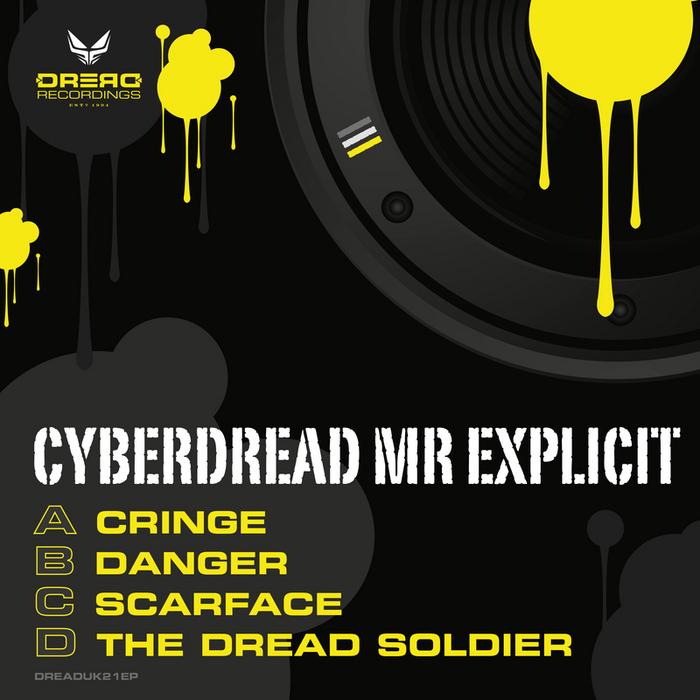 MR EXPLICIT - Cyberdread