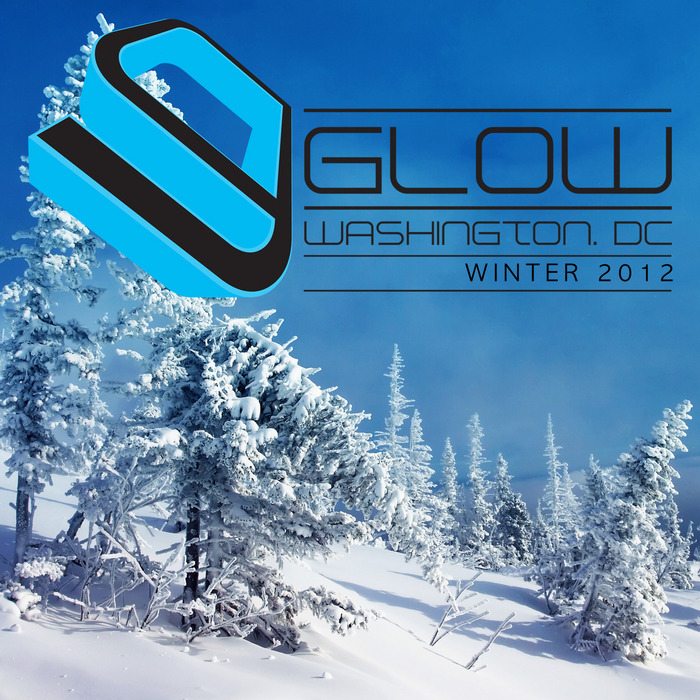 VARIOUS - Glow Washington DC Winter 2012