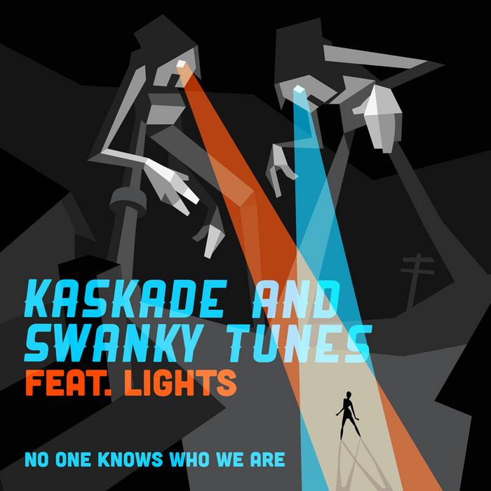 KASKADE/SWANKY TUNES feat LIGHTS - No One Knows Who We Are