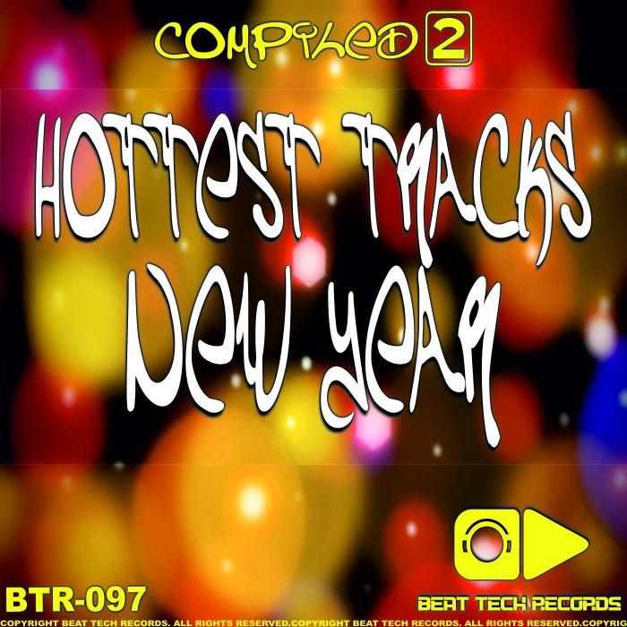 VARIOUS - Hottest Tracks New Year: Compiled 2