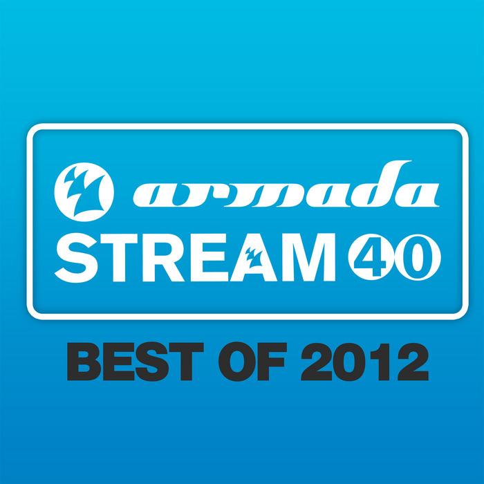 VARIOUS - Armada Stream 40: Best Of 2012