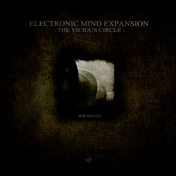 ELECTRONIC MIND EXPANSION - The Vicious Circle