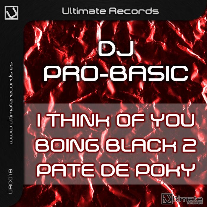 DJ PROBASIC - I Think Of You