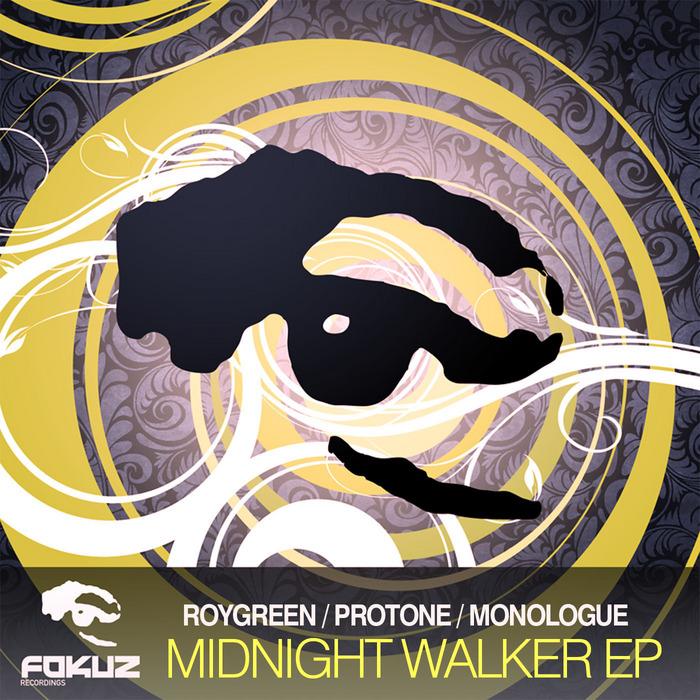 ROYGREEN/PROTONE/MONOLOGUE - Midnight Walker EP