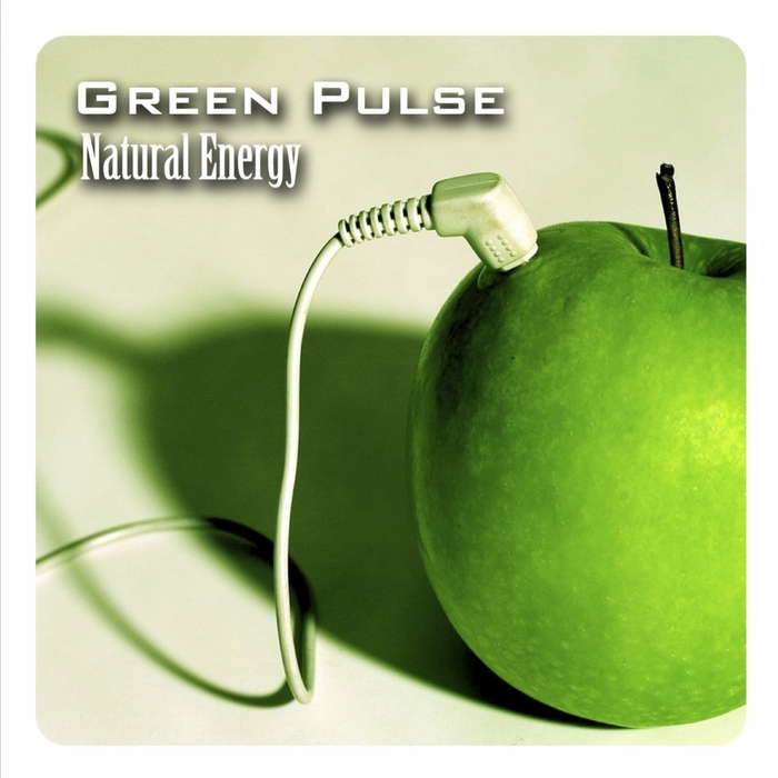 GREEN PULSE - Natural Energy EP