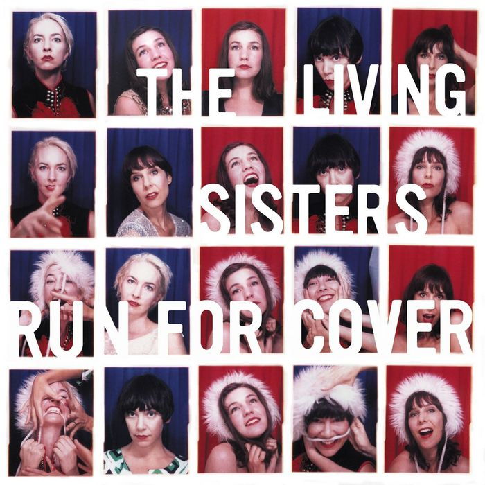 THE LIVING SISTERS - Run For Cover
