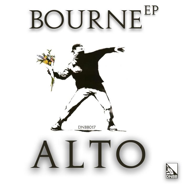 ALTO - Bourne EP