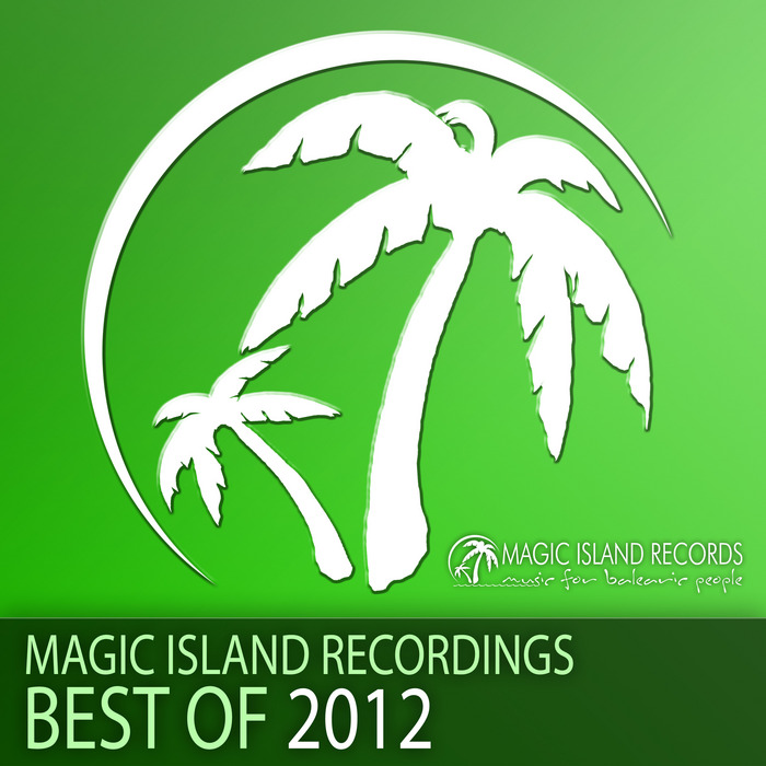 VARIOUS - Magic Island Recordings Best Of 2012