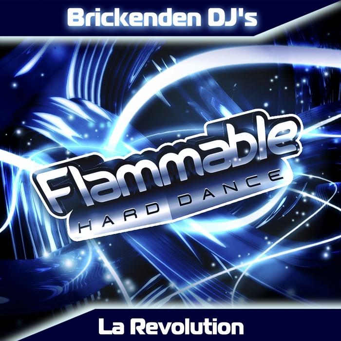 BRICKENDEN DJS - La Revolution