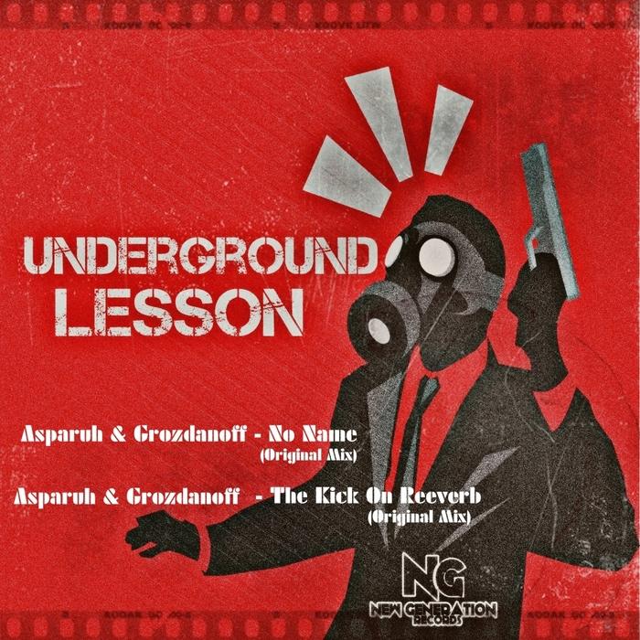 ASPARUH/GROZDANOFF - Underground Lesson