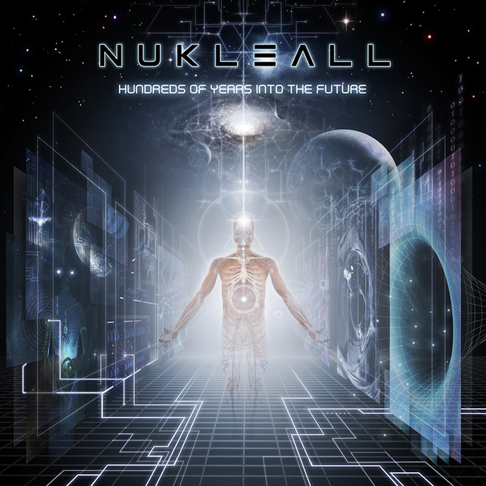 NUKLEALL - Hundreds Of Years Into The Future