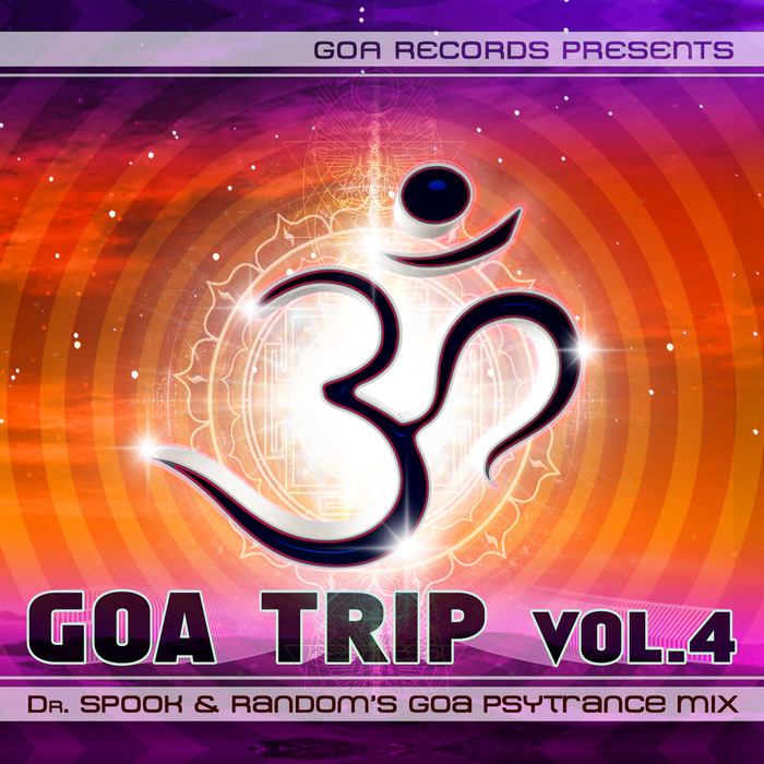 VARIOUS - Goa Trip v 4 by Dr Spook & Random (Best of Goa Trance / Acid Techno / Pschedelic Trance)