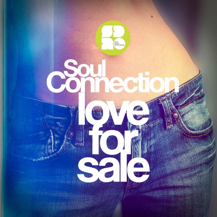 SOUL  CONNECTION - Love For Sale EP