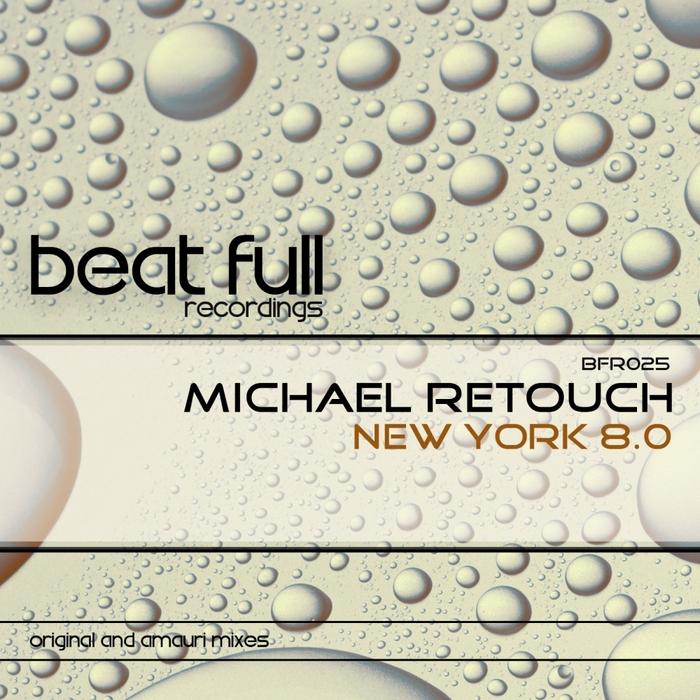 RETOUCH, Michael - New York 8 0 (remixes)