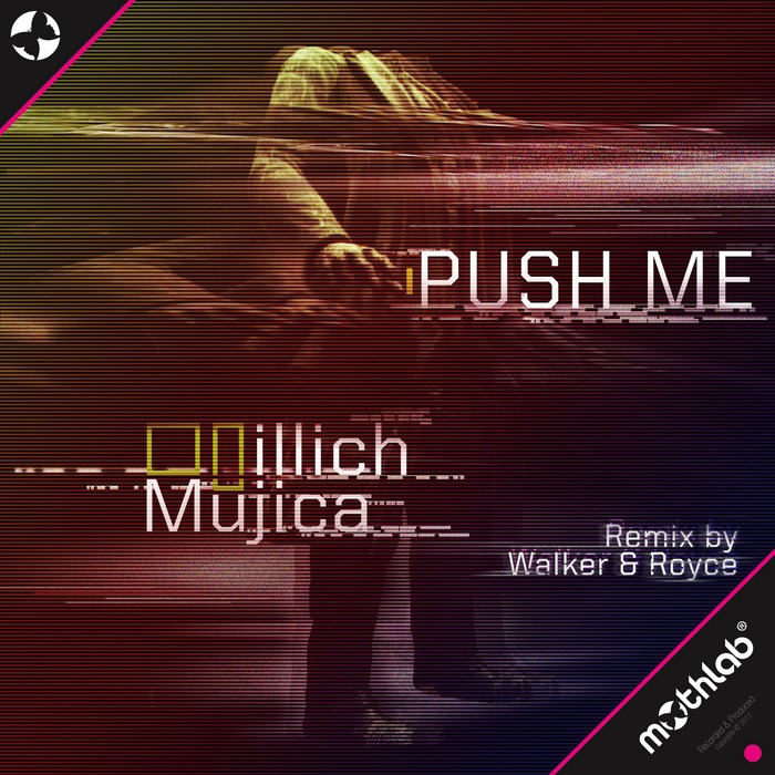 MUJICA, Illich - Push Me