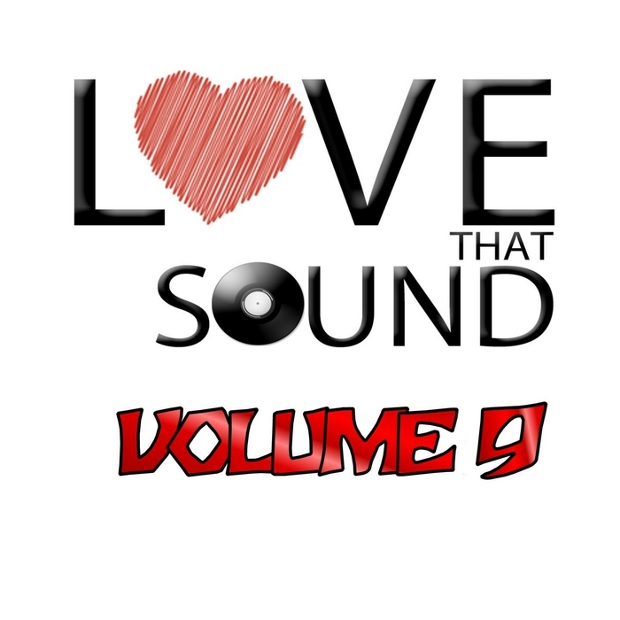 VARIOUS - Love That Sound Greatest Hits Vol 9