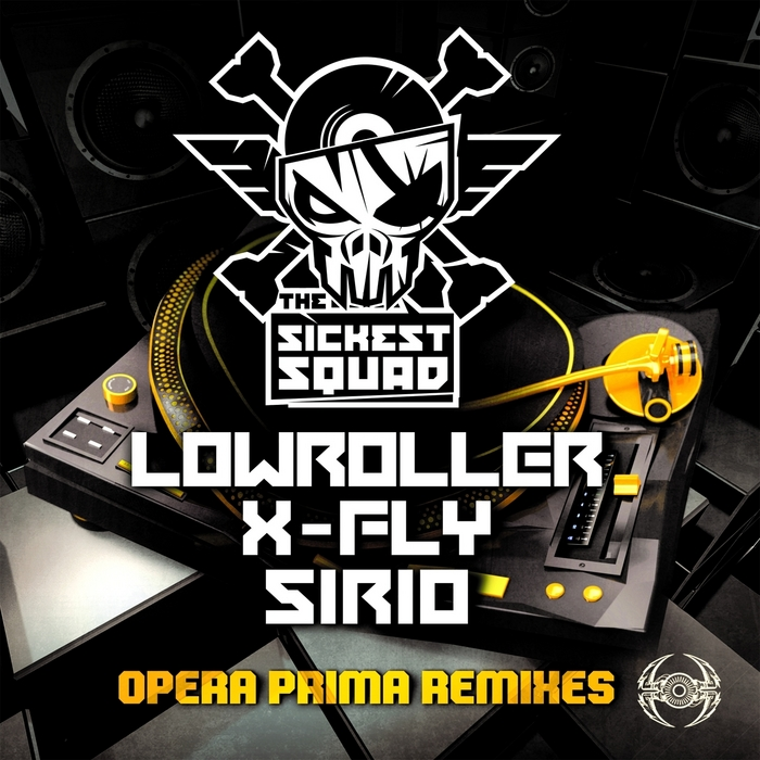 SICKEST SQUAD, The - Opera Prima Remixes
