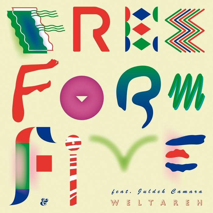 FREEFORM FIVE feat JULDEH CAMARA - Weltareh