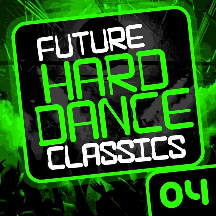VARIOUS - Future Hard Dance Classics Vol 4