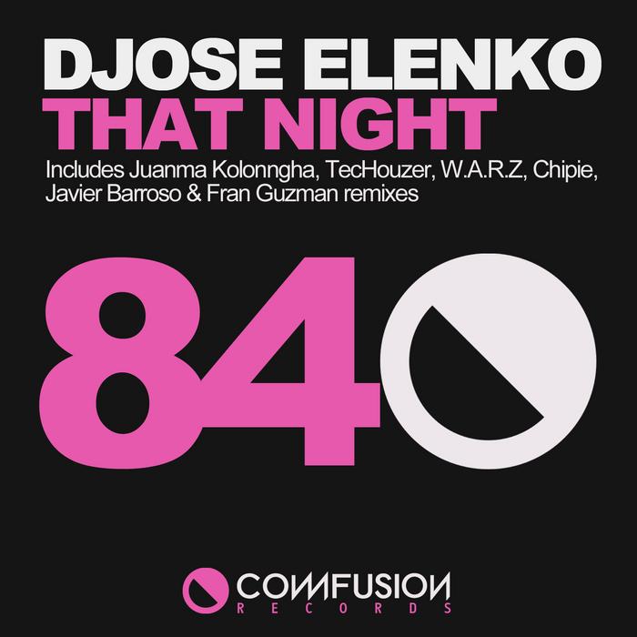 ELENKO, Djose - That Night