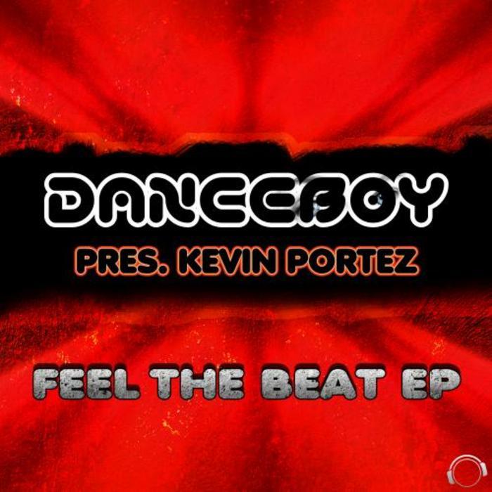 DANCEBOY/KEVIN PORTEZ - Feel The Beat