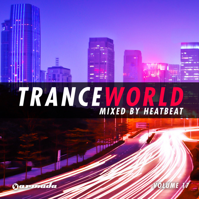 HEATBEAT/VARIOUS - Trance World Vol 17 (unmixed tracks)