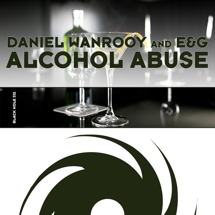 WANROOY, Daniel/E&G - Alcohol Abuse
