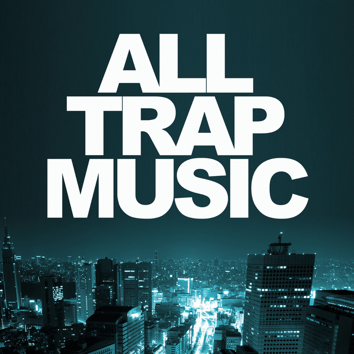 JIKAY DJ/VARIOUS - All Trap Music (unmixed tracks)