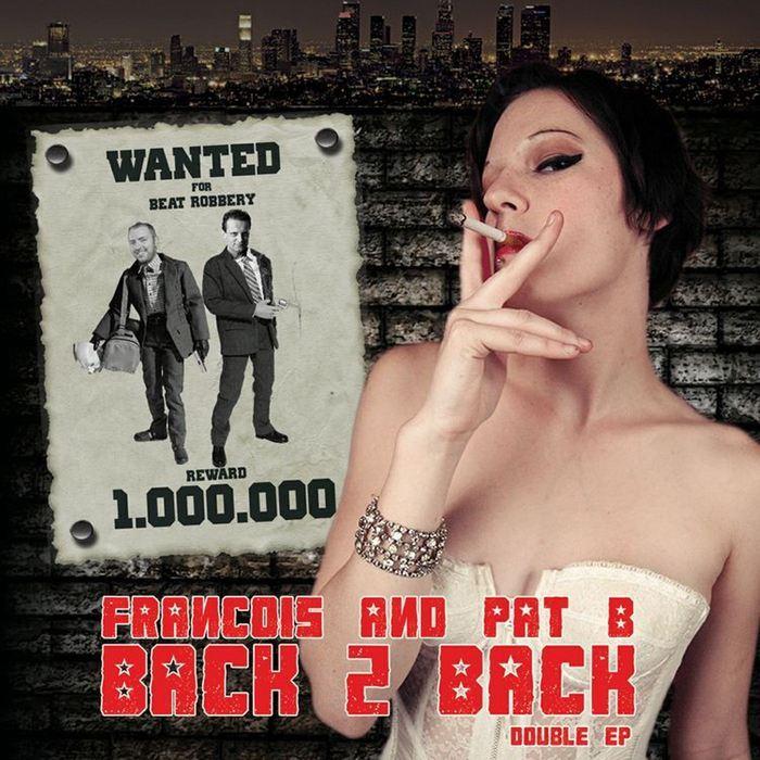 FRANCOIS/PAT B - Back 2 Back