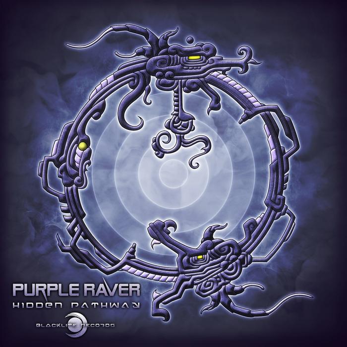 PURPLE RAVER - Hidden Pathway