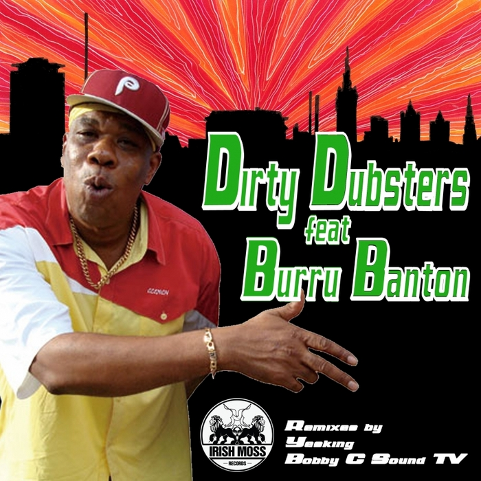 Dirty Dubsters feat. Burru Banton - Can't Stop We