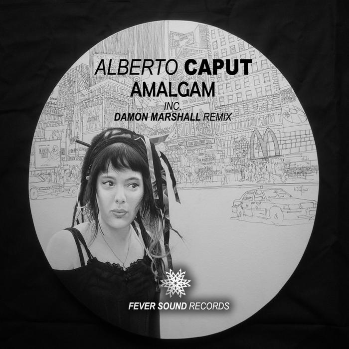 CAPUT, Alberto - Amalgam EP