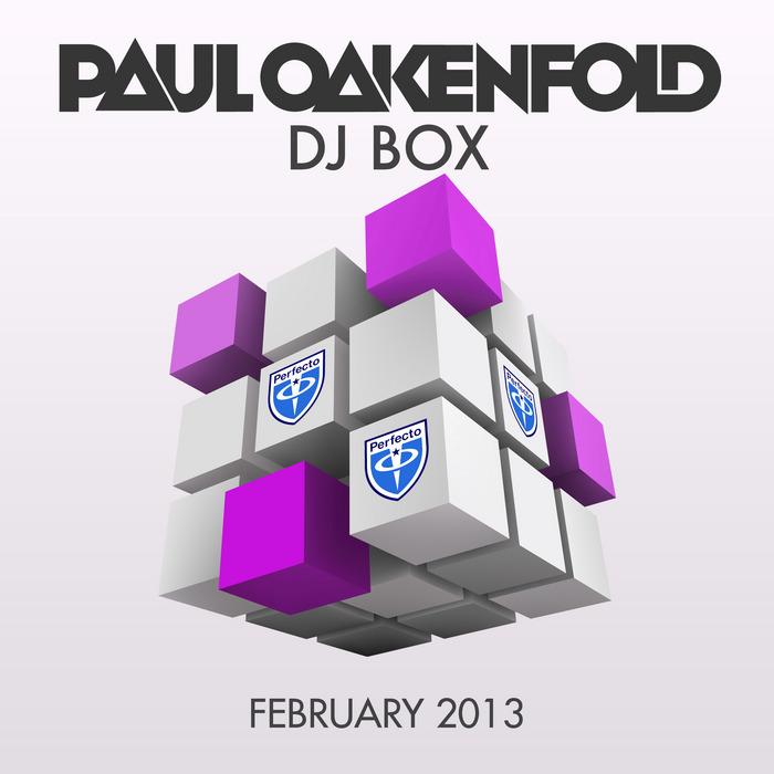 OAKENFOLD, Paul/VARIOUS - DJ Box: February 2013