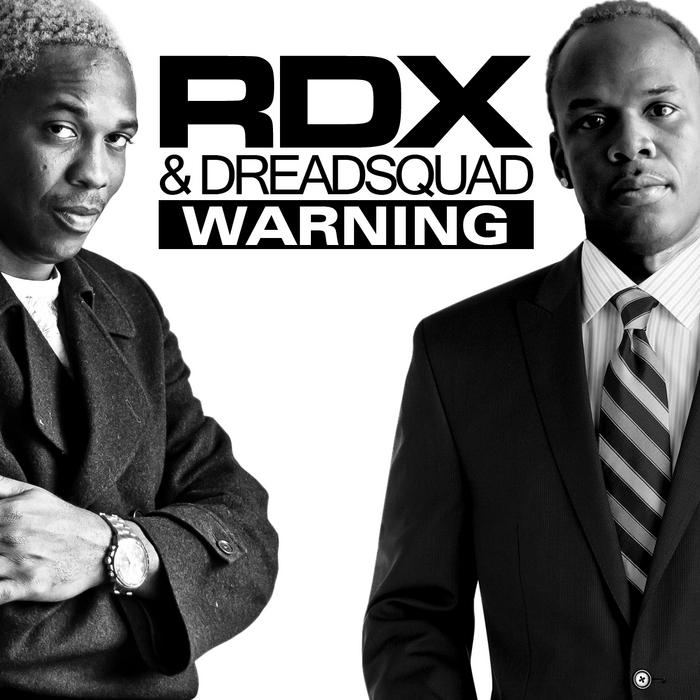 RDX/DREADSQUAD - Warning