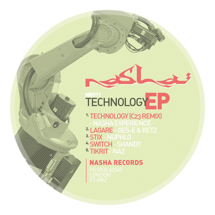 NASHA EXPERIENCE/GES-E & KETZ/NUPHLO/SHANDY/NAZ - Technology EP