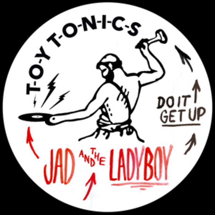 JAD & THE LADYBOY - Do It Get Up