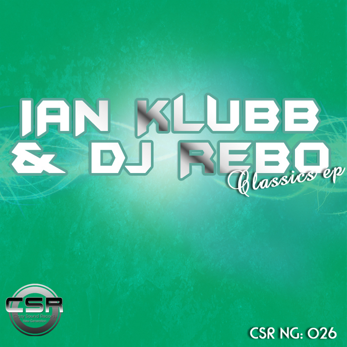 KLUBB, Ian/DJ REBO - Classics EP