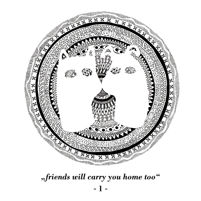 VARIOUS - Friends Will Carry You Home Too Part 1