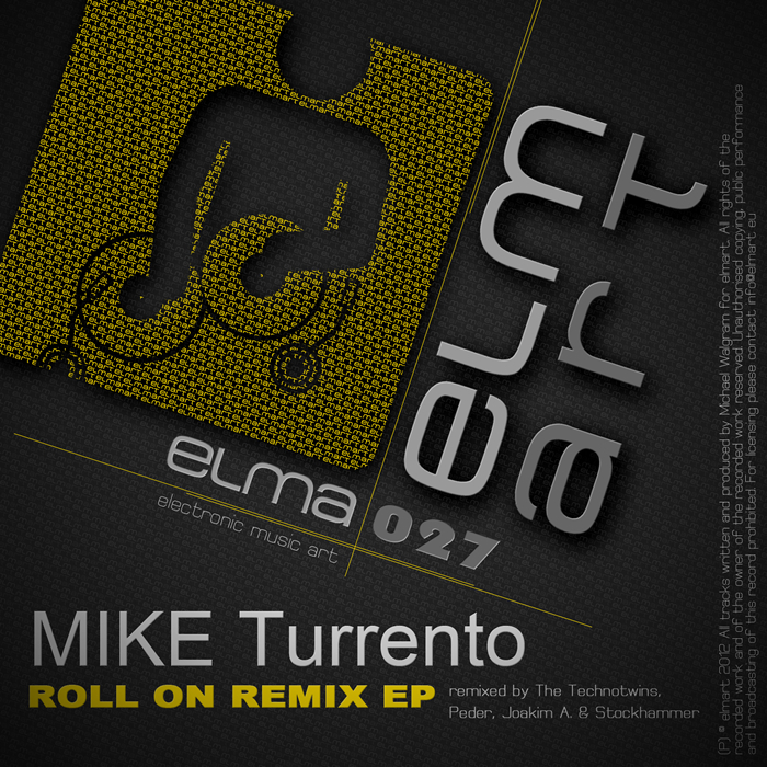 TURRENTO, Mike - Roll On Remix EP