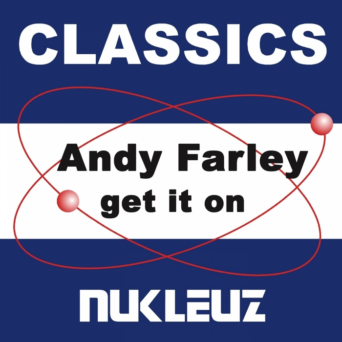 FARLEY, Andy - Get It On