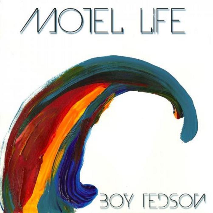 BOY TEDSON - Motel Life