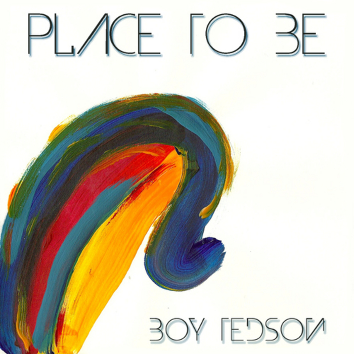 BOY TEDSON - Place to Be