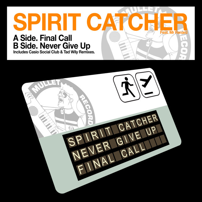 SPIRIT CATCHER feat MR RENARD - Final Call