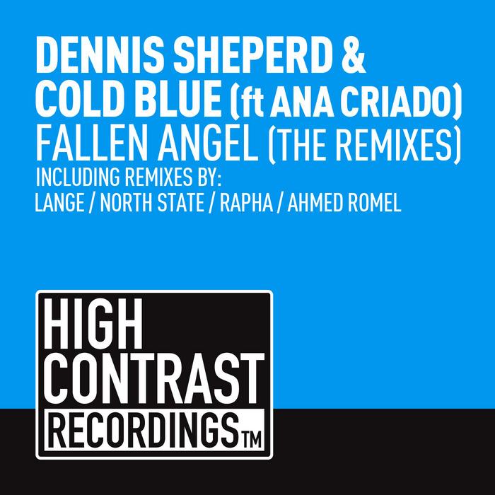 SHEPERD, Dennis & COLD BLUE - Fallen Angel - featAna Criado (The remixes)