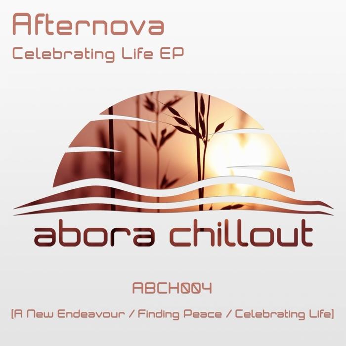 AFTERNOVA - Celebrating Life EP