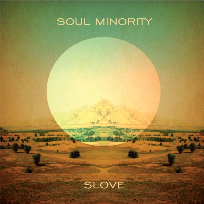 SOUL MINORITY - Slove LP