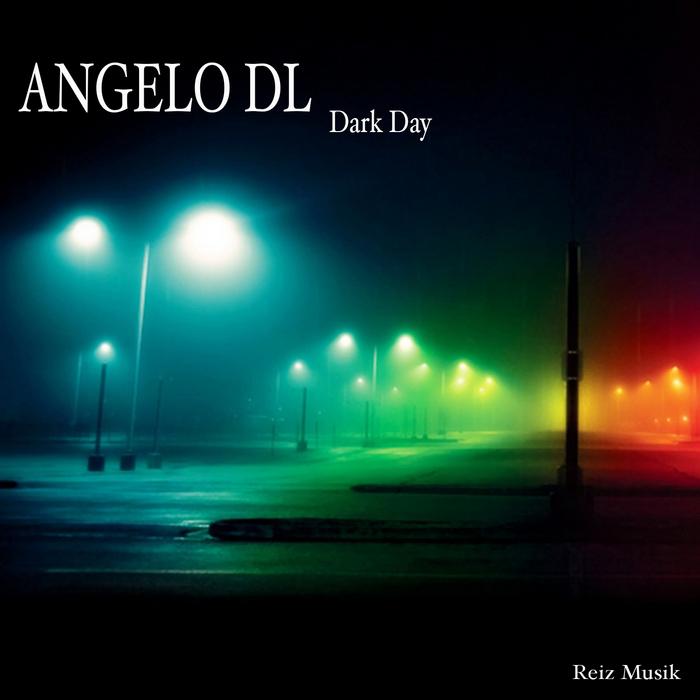 ANGELO DL - Dark Day