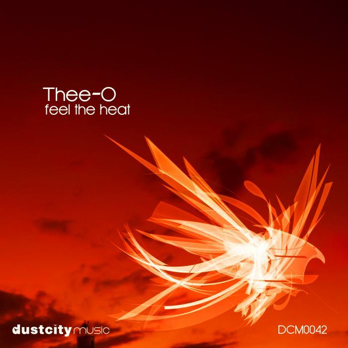 THEE O - Feel The Heat