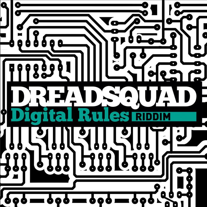 DREADSQUAD/VARIOUS - Digital Rules Riddim